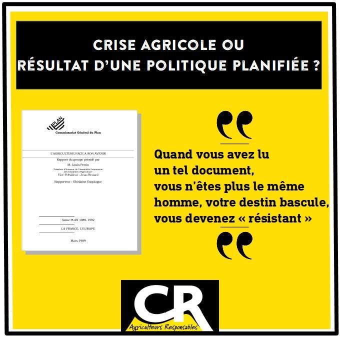 agriculture française crise ou politique planifiée
