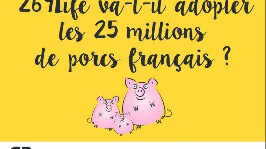 269life va-t-il adopter les 25 millions de porcs français ?
