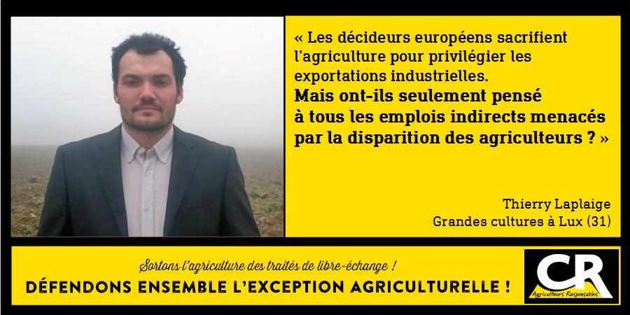 L'agriculture et les accords de libre-échange Citation de Thierry Laplaige