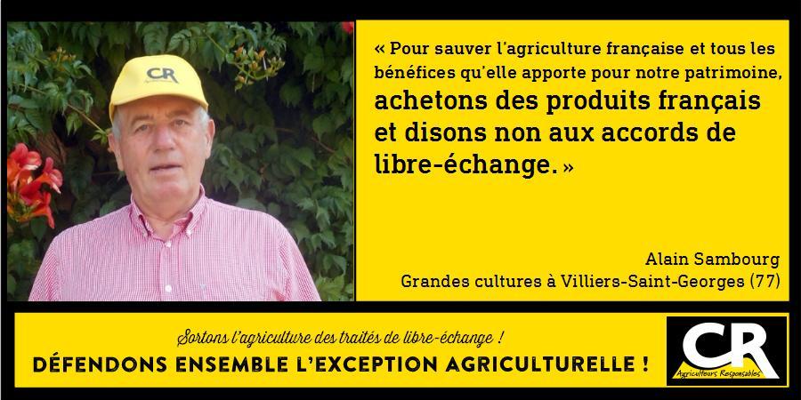 L'agriculture et les accords de libre-échange Citation d'Alain Sambourg