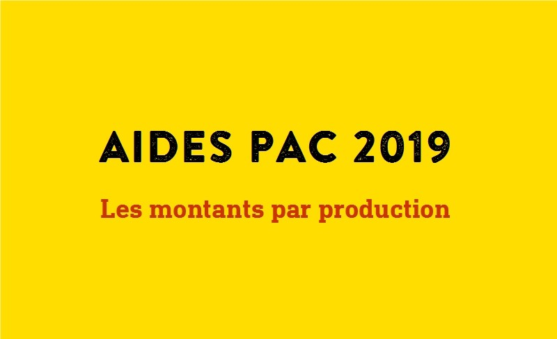 aides-pac-2019-montants-production