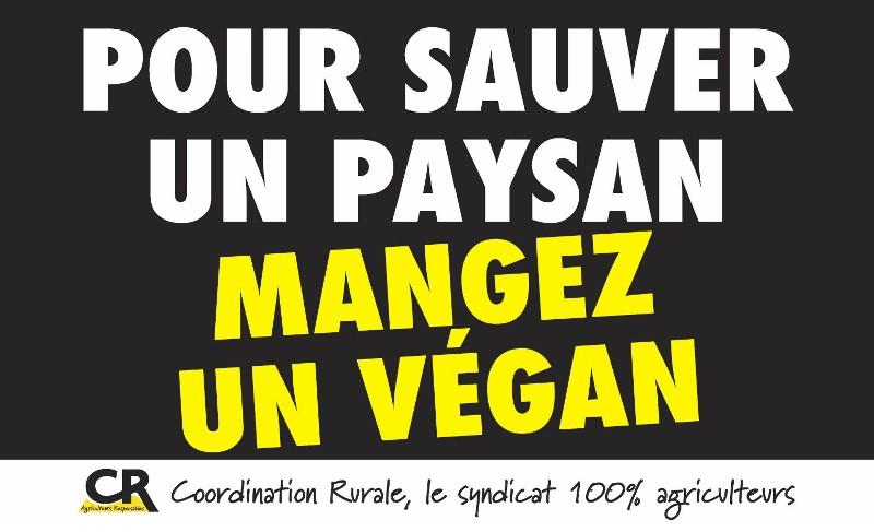 Pour sauver un paysan mangez un végan / vegans